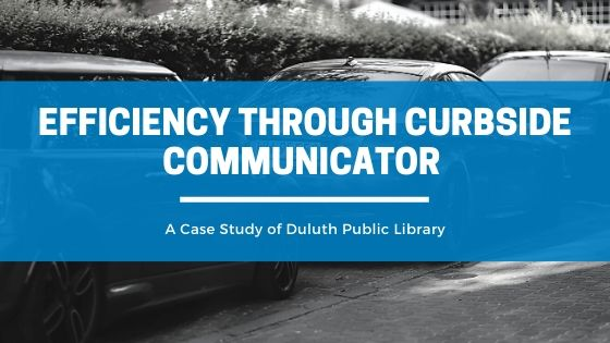 Efficiency through Curbside Communicator