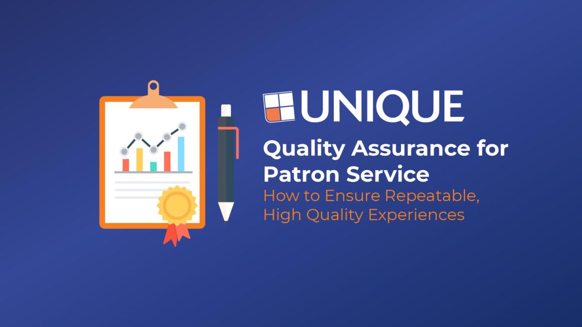Quality Assurance for Patron Service   Unique Webinar